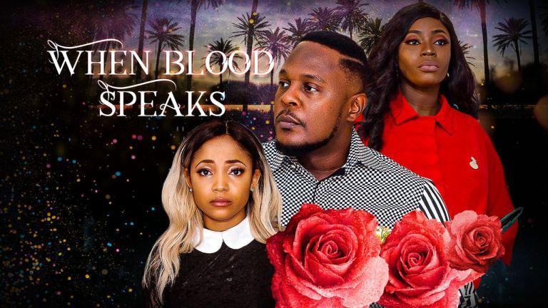 When Blood Speaks (Nollywood) NetNaija Free Download