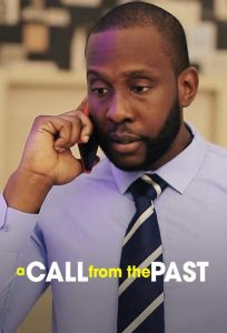 A Call From The Past (Nollywood) NetNaija Free Download