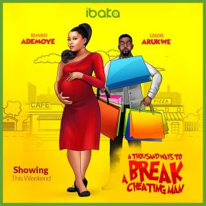 A Thousand Ways To Break A Cheating Man (Nollywood) Movie Download