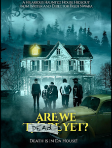 Are We Dead Yet (2019) Fzmovies Free Download