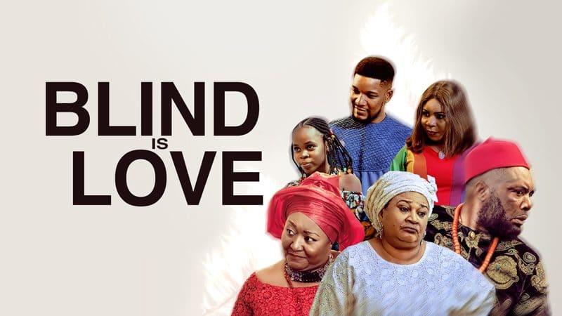 Blind Is Love (Nollywood) NetNaija Free Download