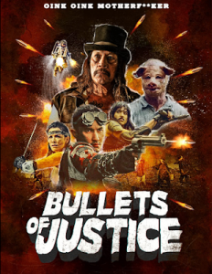 Bullets of Justice (2019) Fzmovies Free Download
