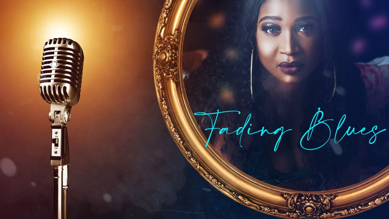 Fading Blues (Nollywood) NetNaija Free Download