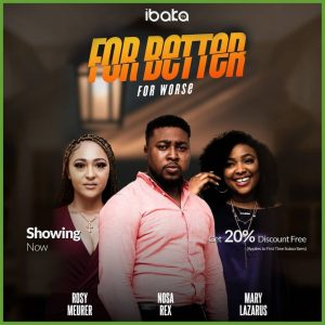 For Better For Worse (Nollywood) NetNaija Free Download