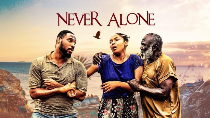 Never Alone (Nollywood) NetNaija Free Download