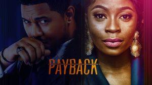 Payback (Nollywood) NetNaija Free Download