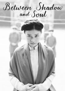 Between Shadow And Soul (2020) Fzmovies Free Download