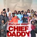 Chief Daddy (Nollywood) NetNaija Free Download