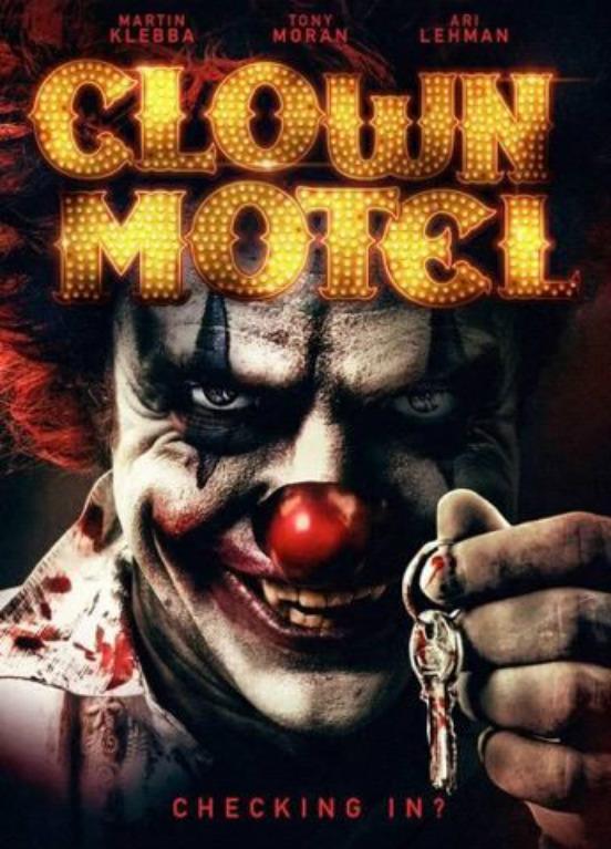 Clown Motel Spirits Arise (2019) Fzmovies Free Download