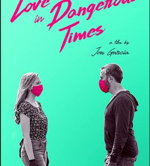 Love In Dangerous Times (2020) Fzmovies Free Download