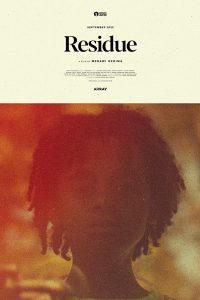 Residue (2020) Fzmovies Free Download