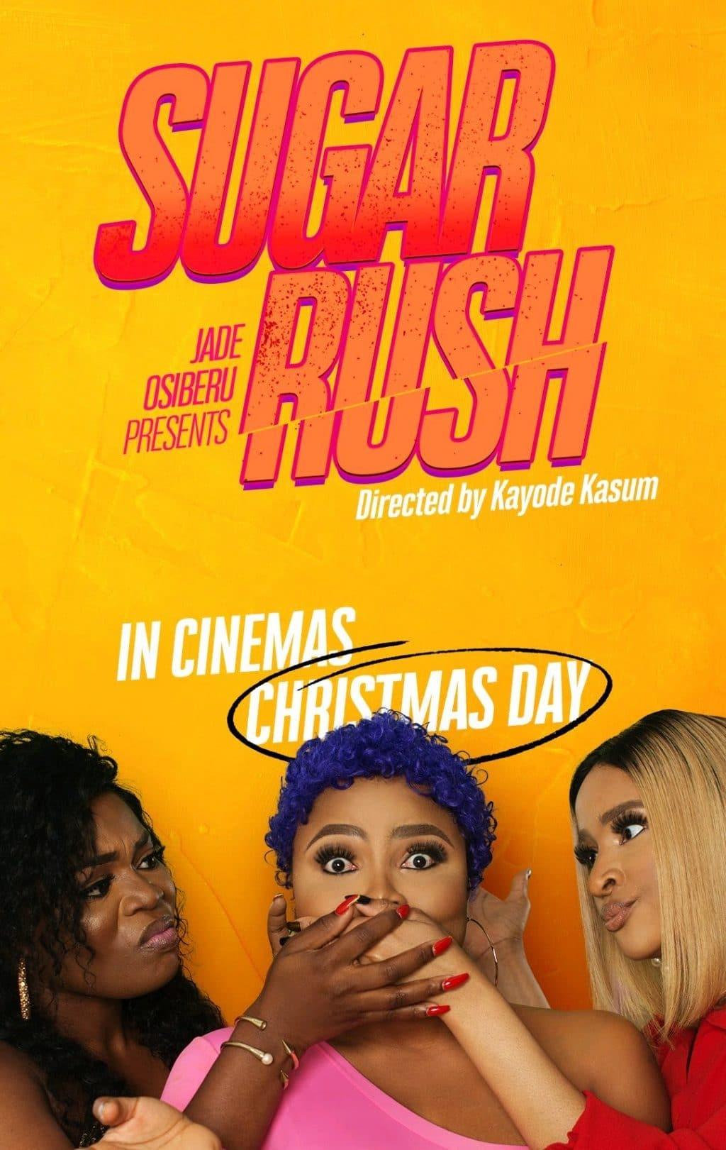 Sugar Rush (Nollywood) NetNaija Free Download