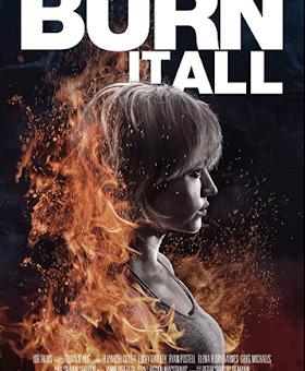 Burn It All (2021) Fzmovies Free Download