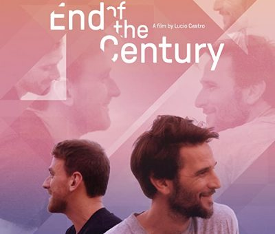 End of the Century (2019) Fzmovies Free Download