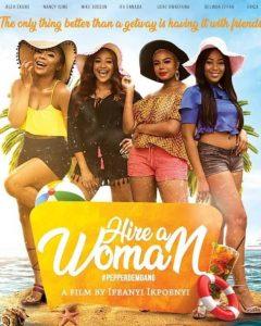 Hire A Woman (Nollywood) NetNaija Free Download