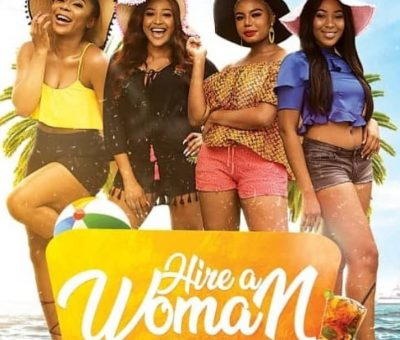Hire A Woman (Nollywood) NetNaija Free Download