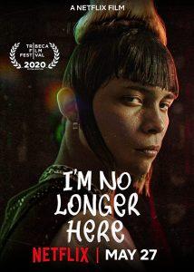 Im No Longer Here (2019) Fzmovies Free Download