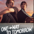 One-Way To Tomorrow (2020) Fzmovies Free Download