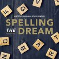 Spelling the Dream (2020) Fzmovies Free Download