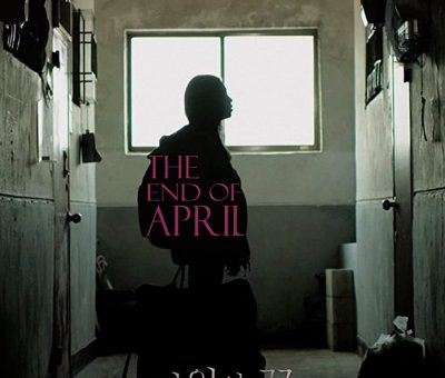 The End of April (2017) (Korean) Free Download