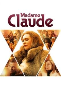 Madame Claude 2021 FRENCH Movie Download Mp4