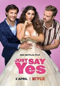 Just Say Yes 2021 DUTCH Download Mp4