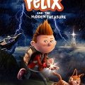 Felix and the Hidden Treasure 2021 Movie Download