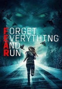 Forget Everything and Run 2021 Movie Download Mp4