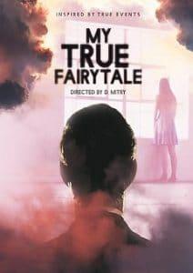My True Fairytale Download Mp4
