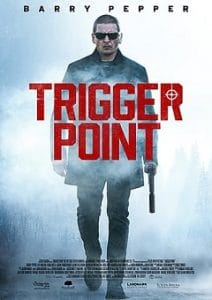Trigger Point 2021 Movie Download Mp4