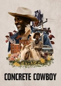 Concrete Cowboy 2020 Movie Download Mp4