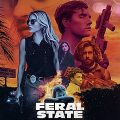 Feral State 2020 Movie Download Mp4