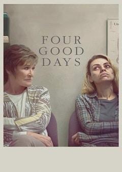 Four Good Days 2020 Movie Download
