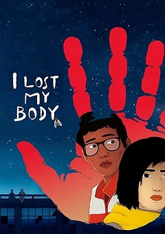 I Lost My Body 2019 FRENCH Movie Download Mp4