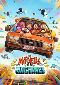 The Mitchells vs The Machines 2021 Movie Download