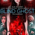 Blind Ghost 2021 Fzmovies Free Download Mp4