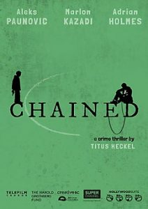 Chained 2020 FzMovies Free Download Mp4