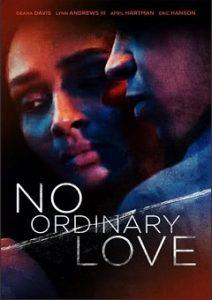 No Ordinary Love 2019 Fzmovies Free Download Mp4