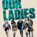 Our Ladies 2019 Fzmovies Free Download Mp4