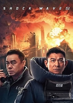 Shock Wave 2 2020 CHINESE Fzmovies Free Download Mp4