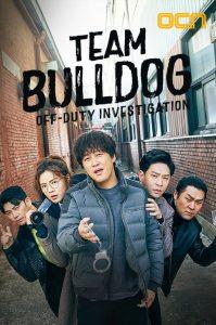 Team Bulldog Off Duty Investigation (Korean Series) Free Download Mp4