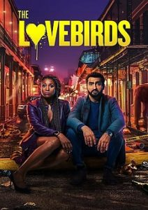 The Lovebirds 2020 EXTENDED Movie Download Mp4