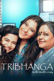 Tribhanga (Bollywood) Download Mp4