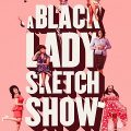 A Black Lady Sketch Show Complete S02 Free Download Mp4