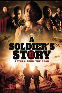 A Soliders Story 2 Return from the Dead (Nollywood) Download Mp4