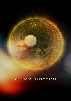 All Light Everywhere 2021 Fzmovies Free Download Mp4