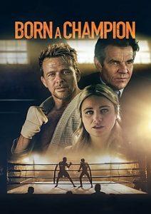 Born a Champion 2021 Movie Download Mp4