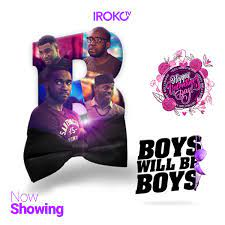 Boys Will Be Boys (Nollywood) Free Download Mp4