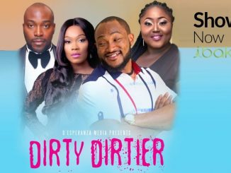 Dirty Dirtier (Nollywood) Movie Download Mp4