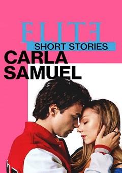 Elite Short Stories Carla Samuel Complete S01 SPANISH Free Download